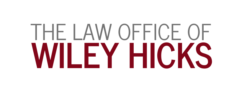 The Law Office of Wiley Hicks