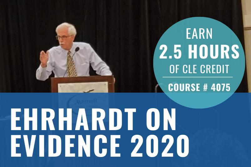 Ehrhardt on Evidence 2020