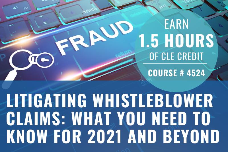 Litigating Whistleblower Claims