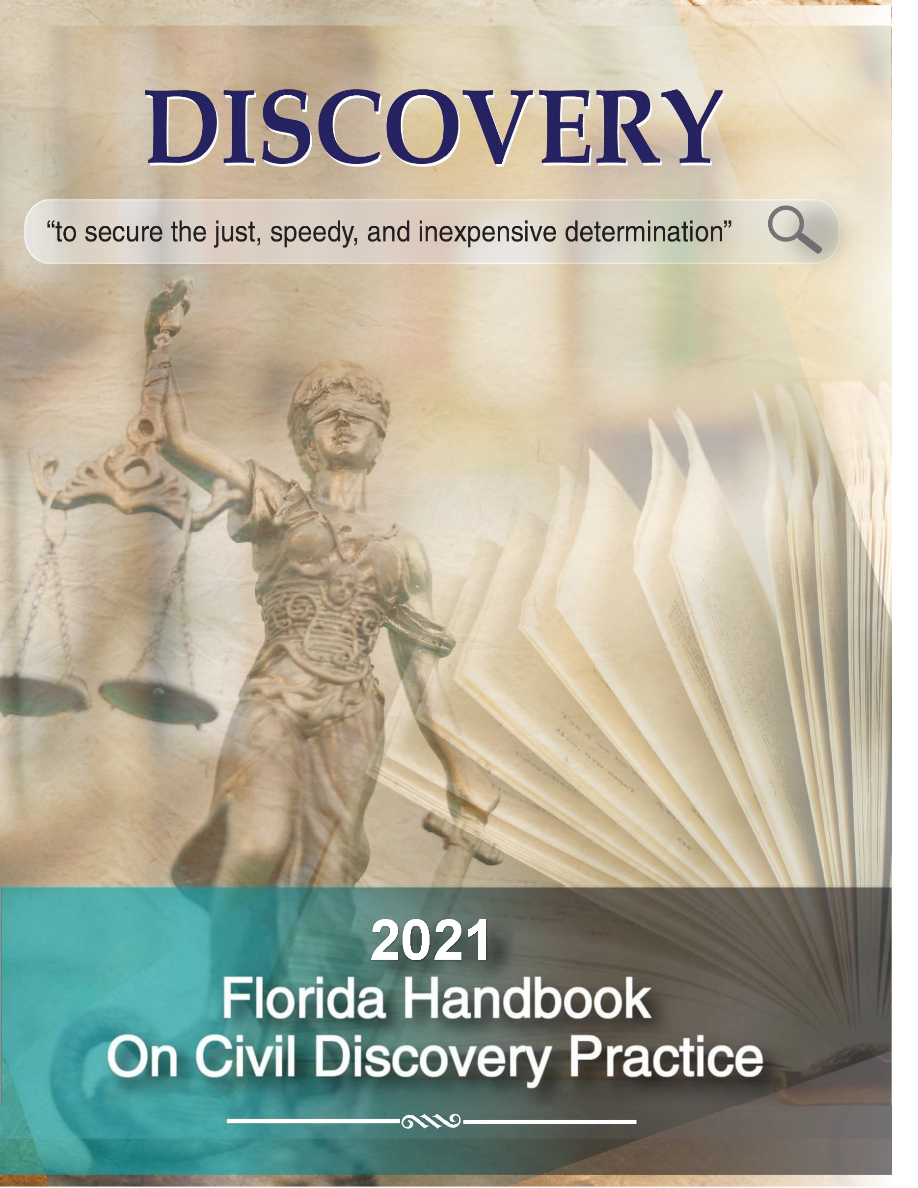 2021 Florida Handbook on Civil Discovery Practice